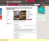 Biological Engineering II: Instrumentation and Measurement, Fall 2006