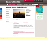 Advanced Topics in Real Estate Finance, Spring 2007