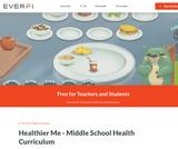 Healthier Me: Middle School