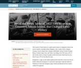 Bread and Roses Strike of 1912: Two Months in Lawrence, Massachusetts, that Changed Labor History