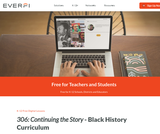 306: Continuing the Story – Digital African American History Curriculum