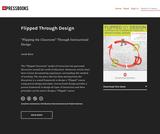 "Flipped Through Design: ""Flipping the Classroom"" Through Instructional Design"