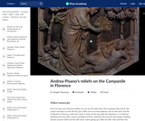 Andrea Pisano's Reliefs on the Campanile in Florence