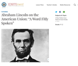 """Abraham Lincoln on the American Union: """"A Word Fitly Spoken"""""""