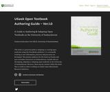 USask Open Textbook Authoring Guide Ver.1.0:  A Guide to Authoring & Adapting Open Textbooks at the University of Saskatchewan