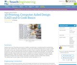3D Printing, Computer Aided Design (CAD) and G-Code Basics