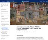 Ambrogio Lorenzetti's Palazzo Pubblico Frescos: Allegory and Effect of Good and Bad Government