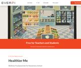 Healthier Me: Elementary School